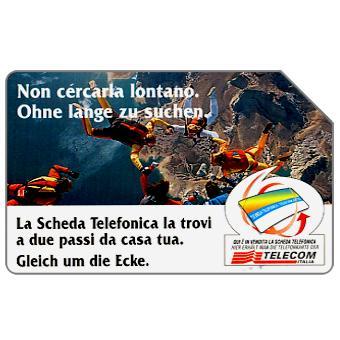 Phonecard for sale: Non cercarla lontano, Alto Adige, 30.06.2000, L.5000
