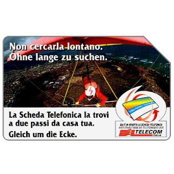 Phonecard for sale: Non cercarla lontano, Alto Adige, 30.06.2000, L.10000