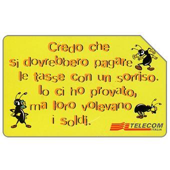 Phonecard for sale: Anche le formiche..., 30.06.2003, L.5000