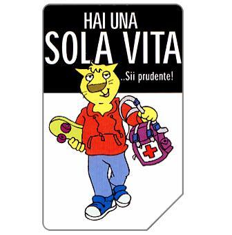 Phonecard for sale: Hai una sola vita, 31.12.2004, € 2,50
