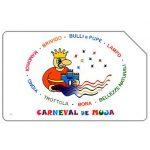 The Phonecard Shop: Carneval de Muja, 31.12.2004, € 3,00