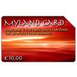 The Phonecard Shop: Myland Card, 30.06.2005, € 10,00