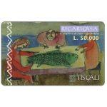 The Phonecard Shop: Tiscali, Ricaricasa, Pesce in tavola, L.50000