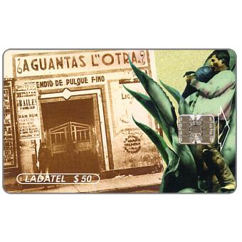 Ladatel, Old Popular Restaurants, Aguantas l'Otra, $50