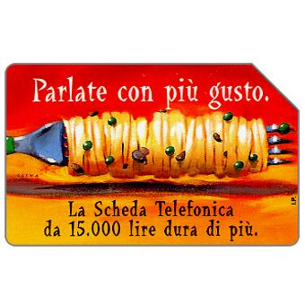 Phonecard for sale: Parlate con più gusto, 30.06.2000, L.5000