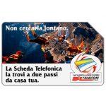 The Phonecard Shop: Italy, Non cercarla lontano, 30.06.2000, L.5000