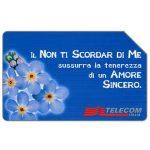 The Phonecard Shop: Italy, Il Non ti Scordar di Me, 30.06.2001, L.10000