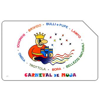 Phonecard for sale: Carneval de Muja, 31.12.2004, € 3,00