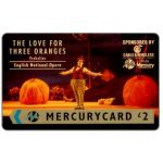 The Phonecard Shop: Great Britain, Mercury - The Love for Three Oranges, £2
