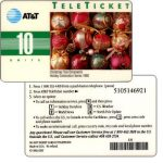 The Phonecard Shop: AT&T Teleticket - Christmas Tree Ornaments, english text, 10 units