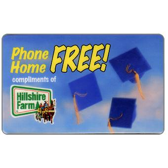 PromoTel - Phone Home Free, compliments of Hillshire Farm, 10 minutes