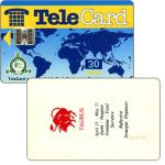 "The Phonecard Shop: TeleCard, world map with bank logo, Zodiac, Taurus, overprinted 30 units (blue ""units"")"