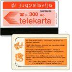 The Phonecard Shop: Yugoslavia, Federativna Social. Rep. - PTT orange advertisement, control number 8 digits, 300 imp.