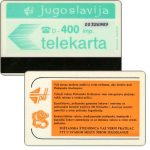 Phonecard for sale: Federativna Social. Rep. - PTT orange advertisement, control number 8 digits, 400 imp.