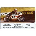 The Phonecard Shop: Isle of Man, TT Races 1989 - Bill Ivy, deep notch, 30 units