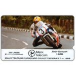 The Phonecard Shop: Isle of Man, TT Races 1989 - Joey Dunlop, deep notch, 20 units