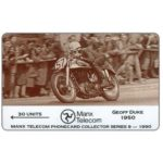 The Phonecard Shop: Isle of Man, TT Races 1990 - Geoff Duke, 30 units