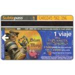The Phonecard Shop: Argentina, Metrovias - Disney's El Planeta del Tesoro, Silver y Morph (Buenos Aires subway card), 1 ride