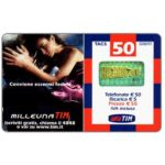 The Phonecard Shop: Italy, TIM - Milleuna TIM, Conviene essermi fedele, 50 units