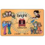 The Phonecard Shop: Bright - black wordings, L. 10.000 / € 5.15