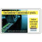 The Phonecard Shop: Italy, Con Goodyear l'autostrada è gratis, L.100,000, Publicenter (Viacard)